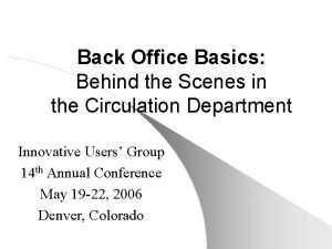 Back Office Basics Behind the Scenes in the