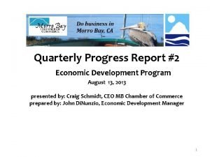 Quarterly Progress Report 2 Economic Development Program August