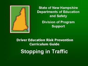 State of New Hampshire Departments of Education and