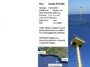 Sito Canale di Sicilia Tipologia Meda elastica Installazione