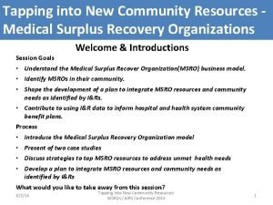 Tapping into New Community Resources Medical Surplus Recovery