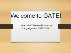 Welcome to GATE Gifted and Talented Education Language