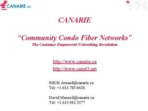 CANARIE Community Condo Fiber Networks The Customer Empowered