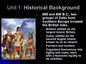 Unit 1 Historical Background 800 and 600 B