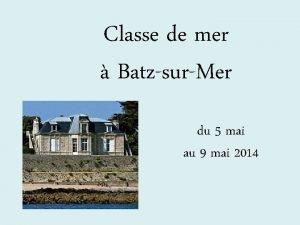 Classe de mer BatzsurMer du 5 mai au