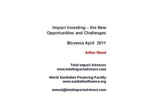 Impact Investing the New Opportunities and Challenges Slovenia