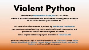Violent Python Presented by Richard Gowen altbier for