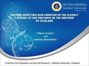 FACTORS AFFECTING NONEXERCISE OF THE ELDERLY A STUDY