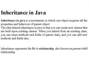 Inheritance in Java Inheritance in java is a
