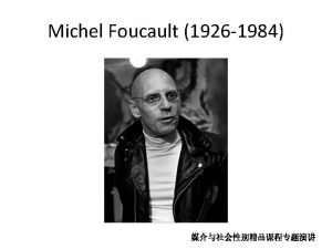 Michel Foucaults The History of Sexuality Originally projected