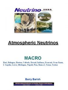 Atmospheric Neutrinos MACRO Bari Bologna Boston Caltech Drexel
