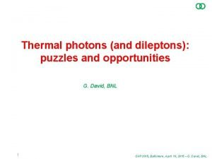 Thermal photons and dileptons puzzles and opportunities G