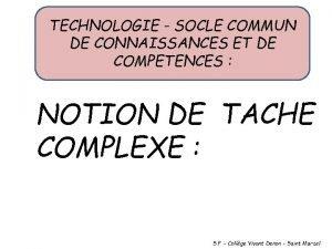 TECHNOLOGIE SOCLE COMMUN DE CONNAISSANCES ET DE COMPETENCES