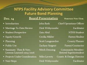 NTPS Facility Advisory Committee Future Bond Planning Dec
