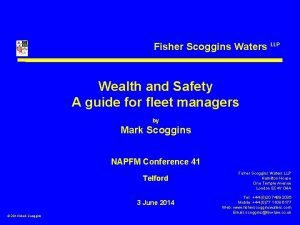 Fisher Scoggins Waters LLP Wealth and Safety A
