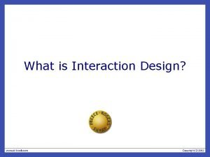 What is Interaction Design What is interaction design