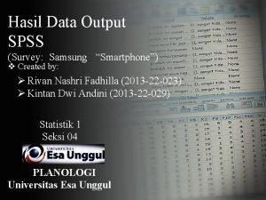 Hasil Data Output SPSS Survey Samsung Smartphone v