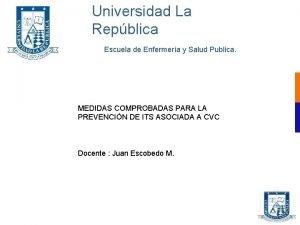 Universidad La Repblica Escuela de Enfermera y Salud