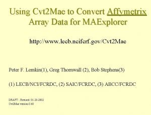 Using Cvt 2 Mae to Convert Affymetrix Array