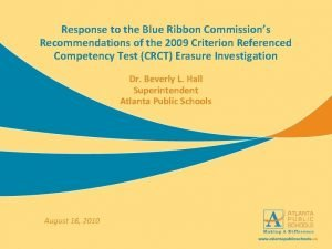 Response to the Blue Ribbon Commissions Recommendations of