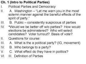 Ch 1 Intro to Political Parties I Political