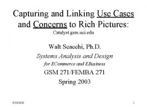Capturing and Linking Use Cases and Concerns to