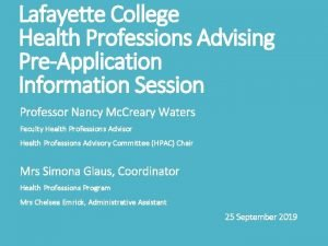 Lafayette College Health Professions Advising PreApplication Information Session