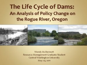 The Life Cycle of Dams An Analysis of