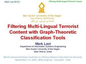 Mark Last BGU Filtering MultiLingual Terrorist Content BenGurion