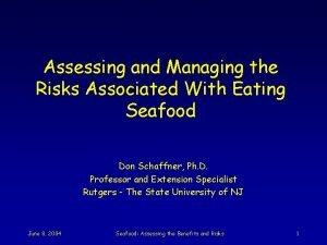 Assessing and Managing the Risks Associated With Eating