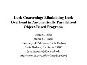 Lock Coarsening Eliminating Lock Overhead in Automatically Parallelized