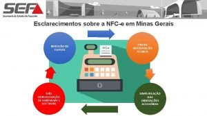 Esclarecimentos sobre a NFCe em Minas Gerais REDUO