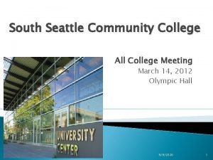 South Seattle Community College All College Meeting March