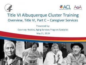 Title VI Albuquerque Cluster Training Overview Title VI