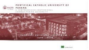 PONTIFICAL CATHOLIC UNIVERSITY OF PARANA A COMPREHENSIVE CONFESSIONAL