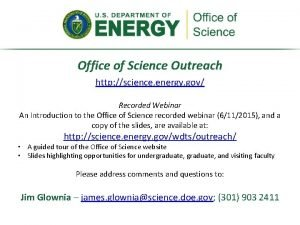 Office of Science Outreach http science energy gov