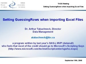 TASS Meeting Setting Guessing Rows when Importing Excel
