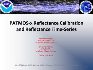 PATMOSx Reflectance Calibration and Reflectance TimeSeries Andrew Heidinger