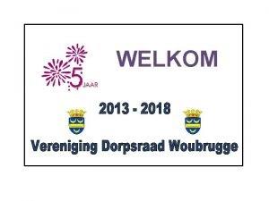 WELKOM Algemene Ledenvergadering 2018 AGENDA 1 opening 2