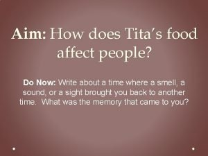 Aim How does Titas food affect people Do