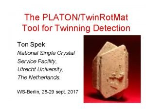 The PLATONTwin Rot Mat Tool for Twinning Detection