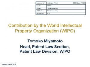 Document No GSC 16 bisIPR11 Source WIPO Contact