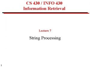CS 430 INFO 430 Information Retrieval Lecture 7