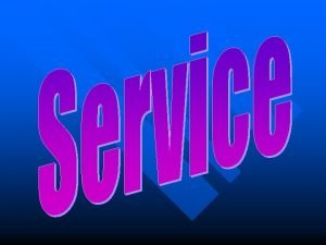 ServiceReview Rule 1 Use the KISS Principle ServiceReview
