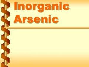 Inorganic Arsenic Contents of the regulation v Regulation