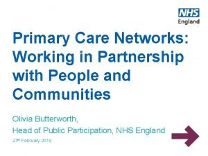 Primary Care Networks Working in Partnership with People