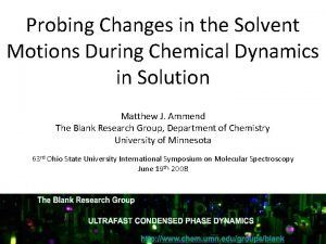 Probing Changes in the Solvent Motions During Chemical