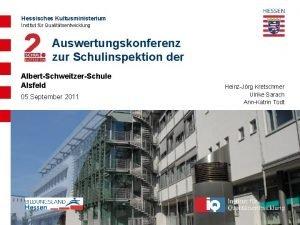 Hessisches Kultusministerium Institut fr Qualittsentwicklung Auswertungskonferenz zur Schulinspektion