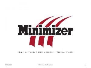 1202016 Minimizer Confidential 1 1202016 Minimizer Confidential 2