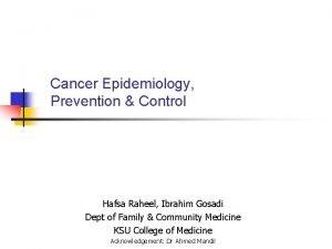 Cancer Epidemiology Prevention Control Hafsa Raheel Ibrahim Gosadi